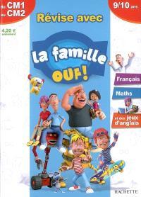 Révise avec la famille Ouf ! du CM1 au CM2, 9-10 ans : français, maths et des jeux d'anglais