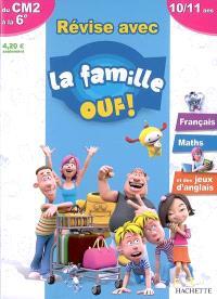 Révise avec la famille Ouf ! du CM2 à la 6e, 10-11 ans : français, maths et des jeux d'anglais