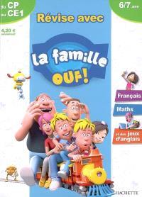 Révise avec la famille Ouf ! du CP au CE1, 6-7 ans : français, maths et des jeux d'anglais