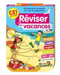 Réviser en vacances : CE1 vers CE2 : 120 exercices amusants sur tout le programme