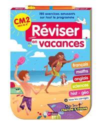 Réviser en vacances : CM2 vers la 6e : 180 exercices amusants sur tout le programme