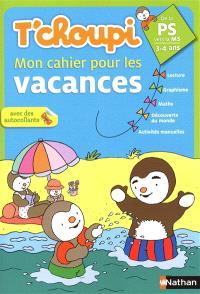 T'choupi, mon cahier pour les vacances : de la PS vers la MS, 3-4 ans