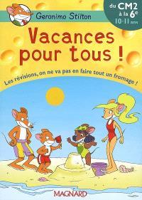 Vacances pour tous !, du CM2 à la 6e, 10-11 ans : les révisions, on ne va pas en faire tout un fromage !