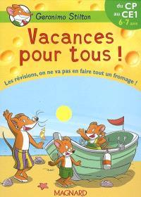 Vacances pour tous !, du CP au CE1, 6-7 ans : les révisions, on ne va pas en faire tout un fromage !