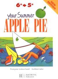 Your Summer Apple pie, de la 6e-5e