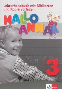 Hallo Anna 3 : Lehrerhandbuch mit Bildkarten und Kopiervorlagen