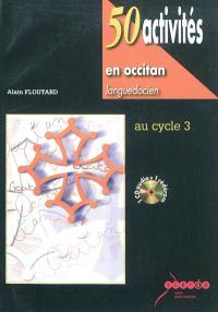 50 activités en occitan languedocien : au cycle 3