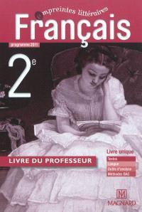 Français, 2e : programme 2011 : livre du professeur