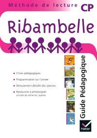 Ribambelle, méthode de lecture : CP, série violette : guide pédagogique