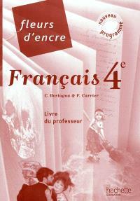 Français 4e : livre du professeur : nouveau programme