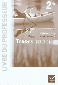 Français 2de, livre unique : livre du professeur