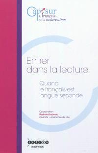 Entrer dans la lecture : quand le français est langue seconde