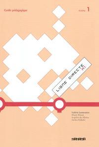 Ligne directe A1, niveau A1 : guide pédagogique