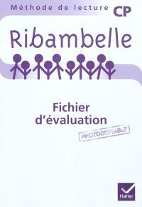 Ribambelle, méthode de lecture CP : fichier d'évaluation photocopiable : feuilles détachables