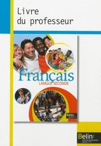 Français langue seconde : livre du professeur