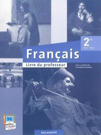 Français, 2de bac pro : livre du professeur