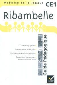 Ribambelle, maîtrise de la langue CE1, série jaune : guide pédagogique