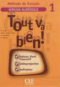 Tout va bien ! méthode de français : version numérique 1