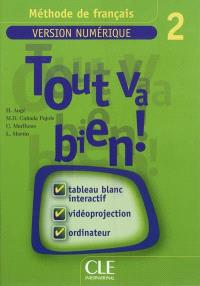 Tout va bien ! méthode de français : version numérique 2