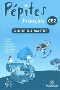 Français CE2 : guide du maître