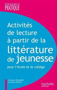 Activités de lecture : à partir de la littérature de jeunesse