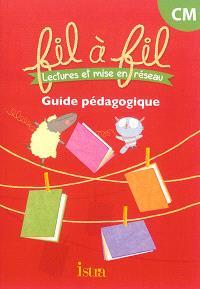 Fil à fil : lectures et mise en réseau, CM : guide pédagogique