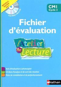 L'atelier de lecture CM1, cycle 3 : fichier d'évaluation