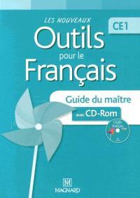 Les nouveaux outils pour le français CE1 : guide du maître avec CD-ROM