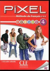 Pixel 4, A2 : méthode de français : 2 CD audio collectifs