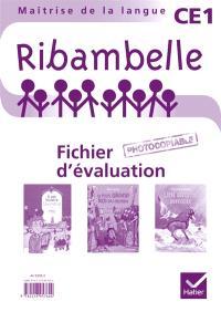 Ribambelle CE1, séries rouge et jaune : fichier d'évaluation (avec 3 romans)