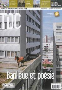 TDC, Textes et documents pour la classe. n° 1095, Banlieue et poésie