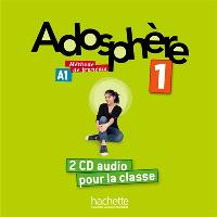 Adosphère 1, CD audio classe