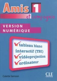 Amis et compagnie : version numérique. Volume 1