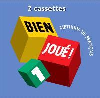 Bien joué 1, méthode de français : cassettes audio classe