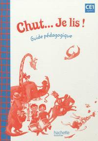 Chut... Je lis ! CE1, cycle 2 : guide pédagogique
