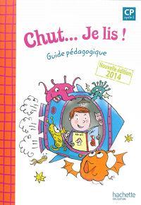 Chut... je lis ! CP cycle 2 : guide pédagogique