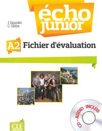 Echo junior A2 : méthode de français : fichier d'évaluation