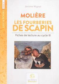 Fiches de lecture au cycle 3 : Molière, Les fourberies de Scapin