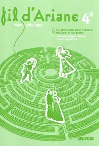 Fil d'Ariane 4e, programme de français 2011 : guide pédagogique