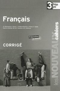 Français 3e prépa pro : préparation au brevet : corrigé