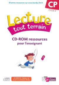 Lecture tout terrain CP : CD-Rom ressources enseignant