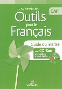 Les nouveaux outils pour le français, CM1 : guide du maître avec CD-ROM