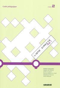 Ligne directe A2.1, niveau 2 : guide pédagogique