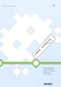 Ligne directe A2.2, niveau 3 : guide pédagogique