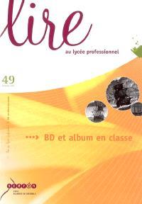 Lire au lycée professionnel. n° 49, BD et album en classe