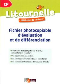 Litournelle CP, méthode de lecture : fichier photocopiable d'évaluation et de différenciation