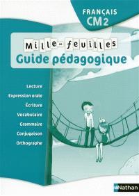 Mille-feuilles, français CM2 : guide pédagogique