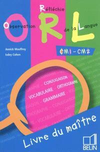 Observation réfléchie de la langue, CM1-CM2 : livre du maître