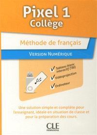 Pixel 1 collège : méthode de français : version numérique