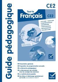 Tout le français CE2 : guide pédagogique